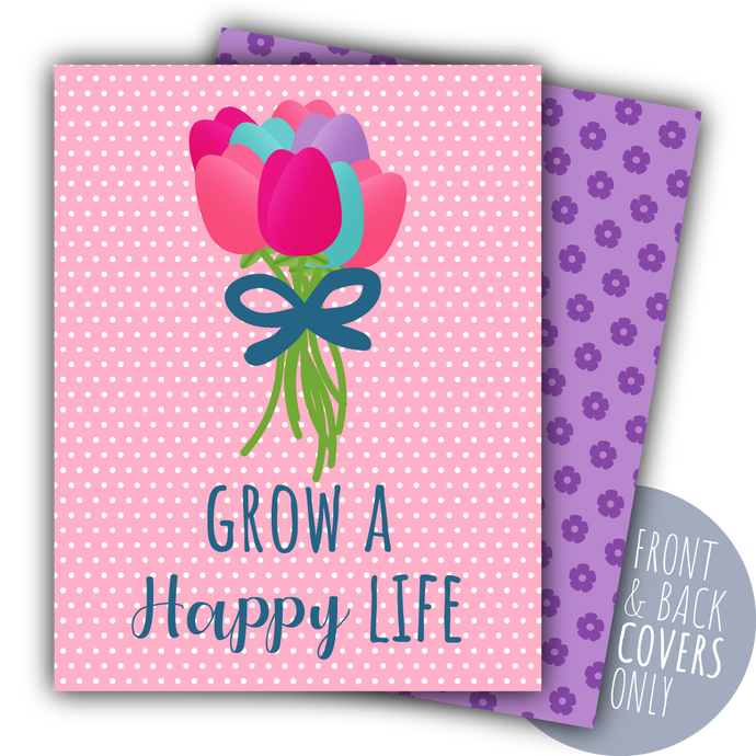 Grow A Happy Life Tulip Bouquet Digital Planner Covers