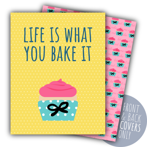 Life Is What You Bake It Happy Digital Planner Covers