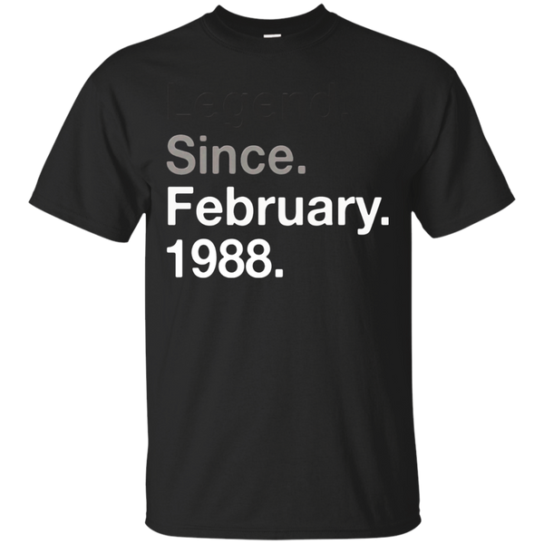 Legend Since February 1988 Shirt - 30th Birthday Gift Shirt