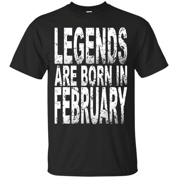 Legends Are Born In February T-Shirt Birthday