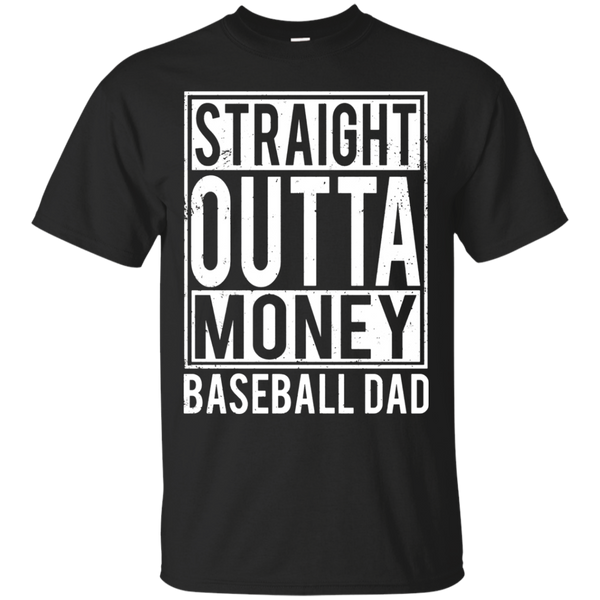 Baseball Dad Straight Outta Money T-shirt
