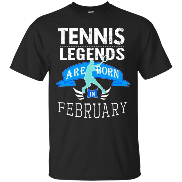 Top Boys Tennis Legends are Born in February Gift T-Shirt