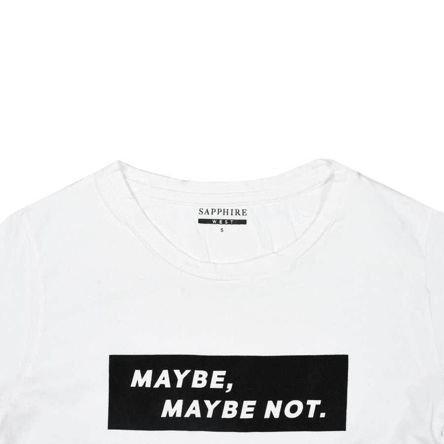 Women Maybe, Maybenot Front Printed T-Shirt