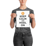 Bitcoin Keep Calm and Hold On Bitcoin Poster