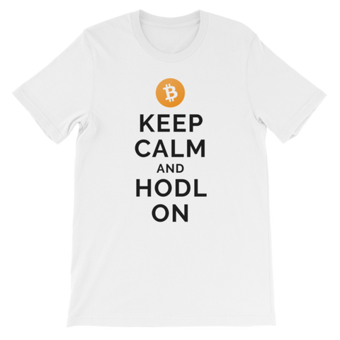 Bitcoin Keep Calm and Hodl On Unisex T-Shirt