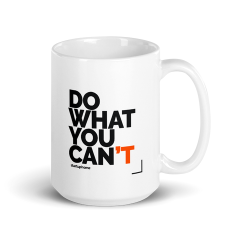 Do What You Can't Big Mug