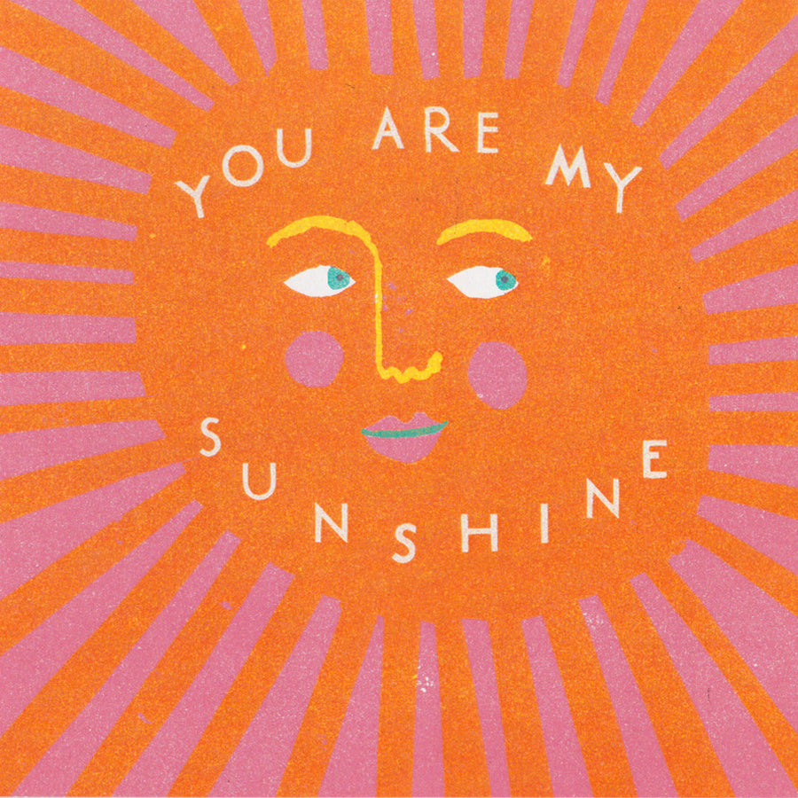 You Are My Sunshine Card - HOWKAPOW