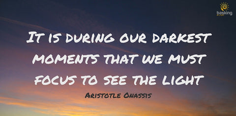 Aristotle Onassis quote about our darkest moments