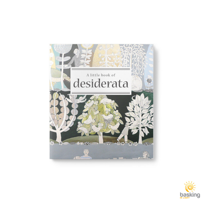 A Little Book of Desiderata, Illustrations by Cate Edwards