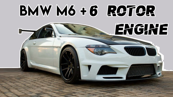 BMW M6 - 6 Rotor engine swap – Project Owners Club
