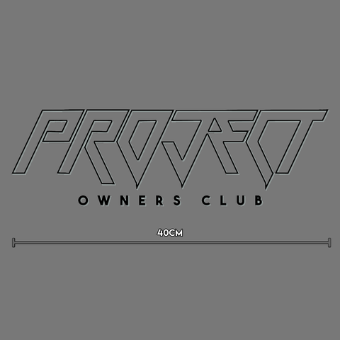 Large Window Banner Decal - 40cm Black - Project Owners Club