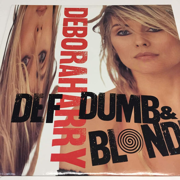 Deborah Harry : Def Dumb & Blonde
