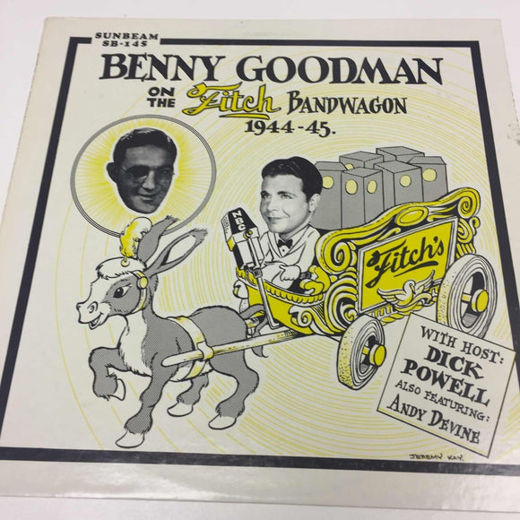 Benny Goodman : On The Fitch Bandwagon 1944-45