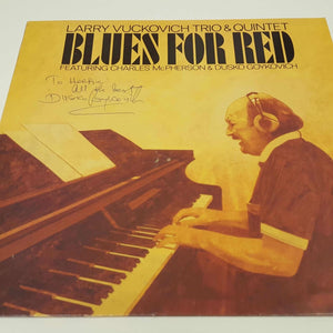 Larry Vuckovich Trio & Quintet : Blues For Red