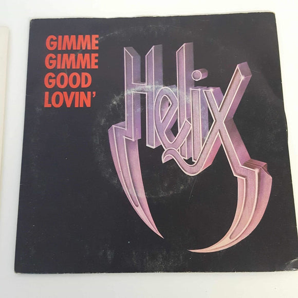 Helix : Gimme Gimme Good Lovin'