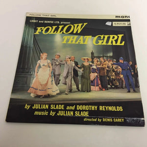 Julian Slade & Dorothy Reynolds : Follow That Girl