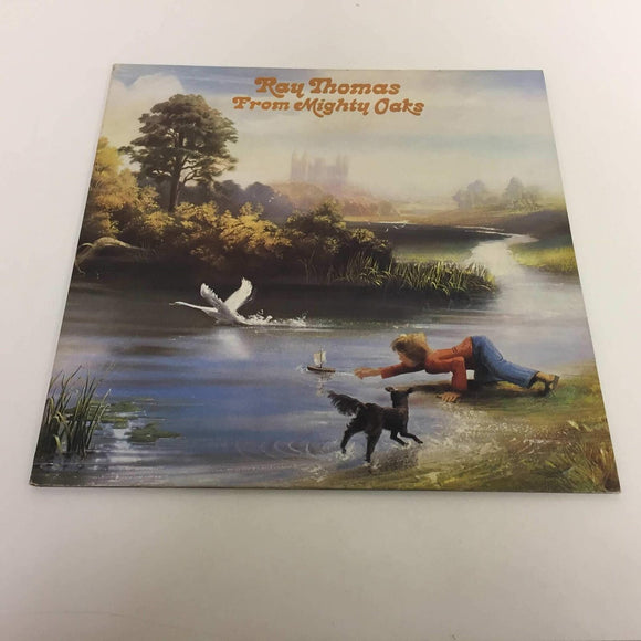 Ray Thomas : From Mighty Oaks