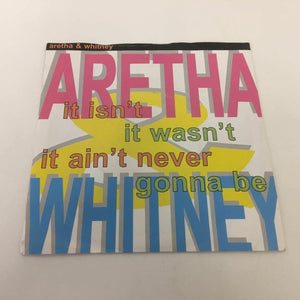 Aretha & Whitney : It Isn't, It Wasn't, It Ain't Never Gonna Be