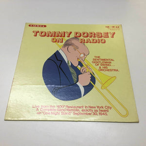 Tommy Dorsey : On Radio