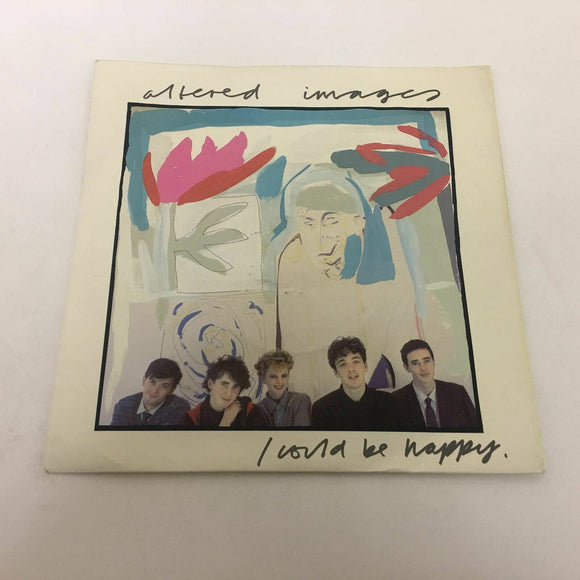 Altered Images :‎ I Could Be Happy