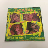 We've Got A Fuzzbox And We're Gonna Use It ‎: Love Is The Slug