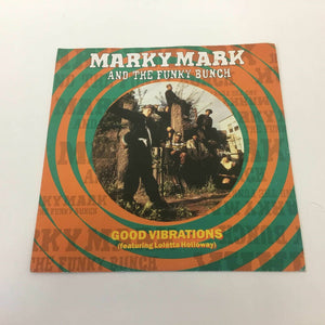 Marky Mark & The Funky Bunch : Good Vibrations