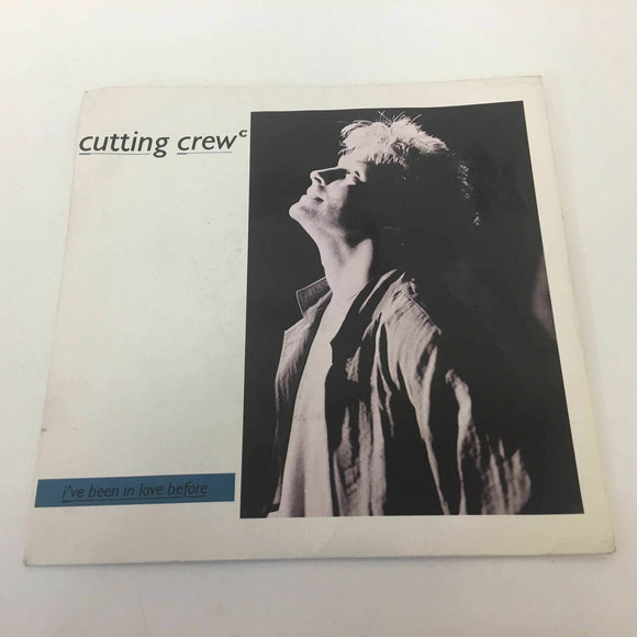 Cutting Crew ‎: I've Been In Love Before