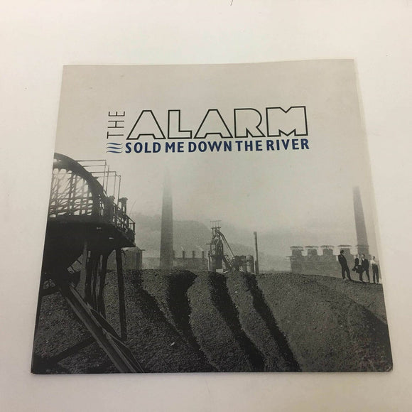 The Alarm :‎ Sold Me Down The River