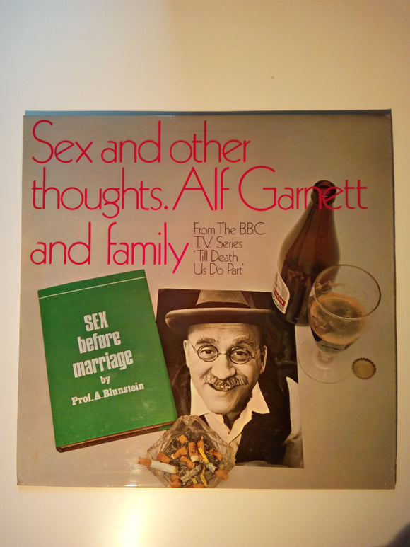 Sex & Other Thoughts, Alf Garnet And Family