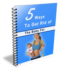 5 ways to lose baby fat
