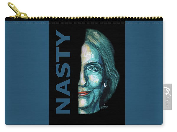 Nasty - Hillary Clinton - Carry-All Pouch