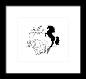 Still Magical - Framed Print
