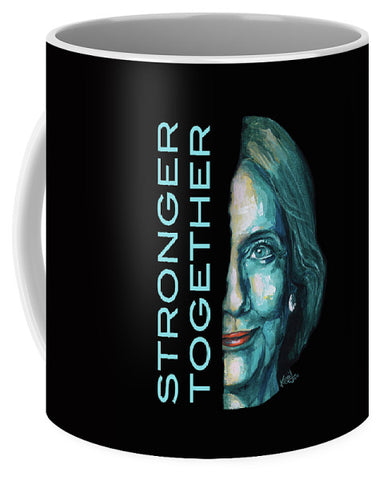 Stronger Together - Mug