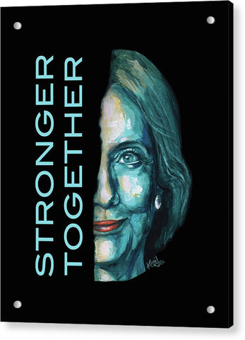 Stronger Together - Acrylic Print