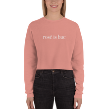 """Rosé is Bae"" Rosé Cropped Sweatshirt"