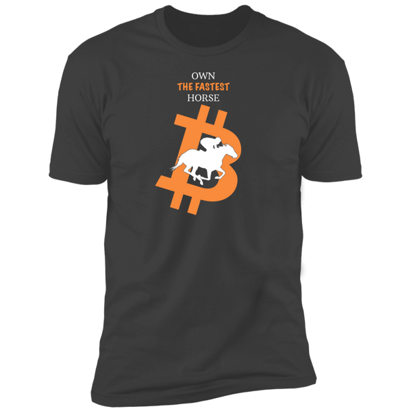 Bitcoin T shirt Heavy Metal / X-Small Own The Fastest Horse T-Shirt