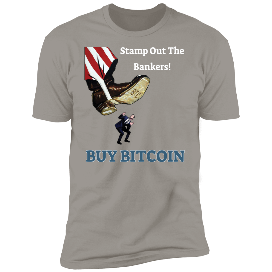 Bitcoin T shirt Light Grey / X-Small Stamp Out The Bankers T-Shirt