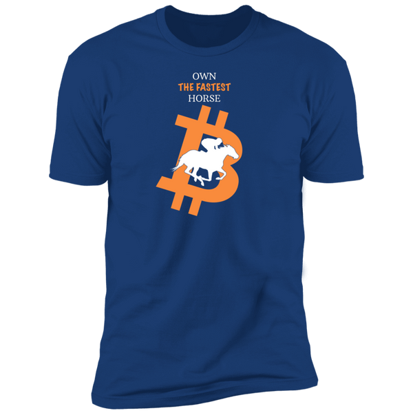 Bitcoin T shirt Royal / X-Small Own The Fastest Horse T-Shirt