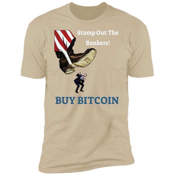 Bitcoin T shirt Sand / X-Small Stamp Out The Bankers T-Shirt