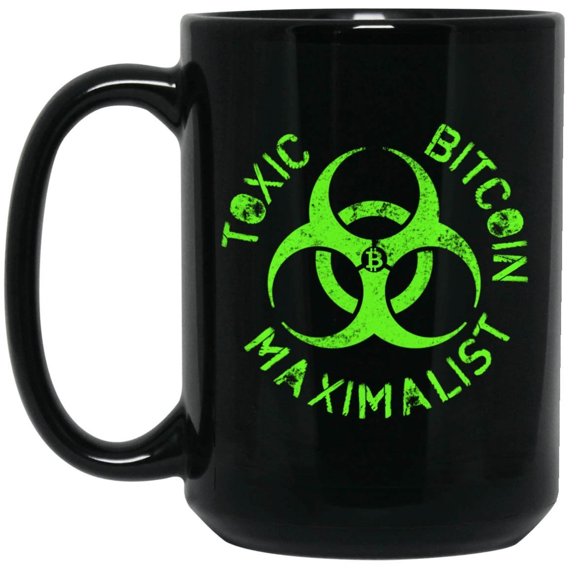 Bitcoin Coffee Mug One Size Toxic Bitcoin Maximalist Black Mug