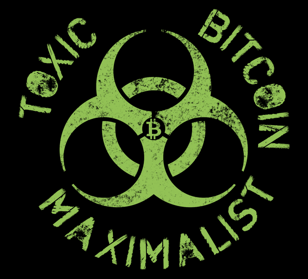 Bitcoin T shirt Toxic Bitcoin Maximalist Left Chest Badge T-Shirt