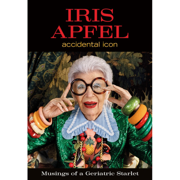 Iris Apfel: Accidental Icon - Cover - HarperCollins