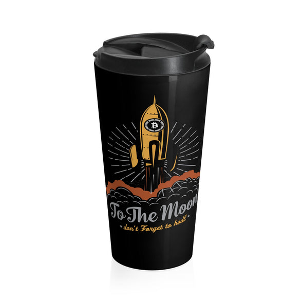To The Moon Stainless Steel Travel Mug