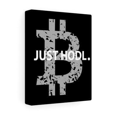 BTC Just HODL Canvas Print