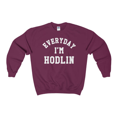 Everyday I'M HODLIN Crewneck Sweatshirt