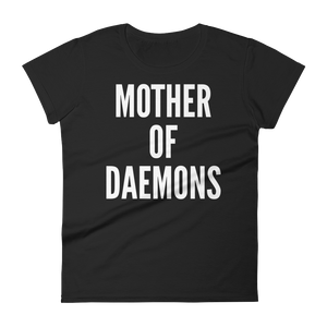 Mother Of Daemons - Women's fit t-shirt