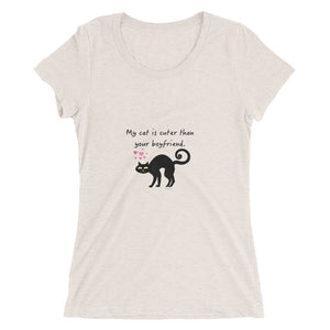 My cat is cuter than your boyfriend ladies' short sleeve t-shirt with black cat design
