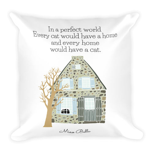 Home Is Where My Cat Is Square Pillow by Miao Bella