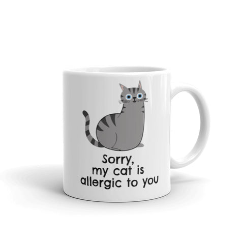 """My Cat is Allergic to You"" Mug"