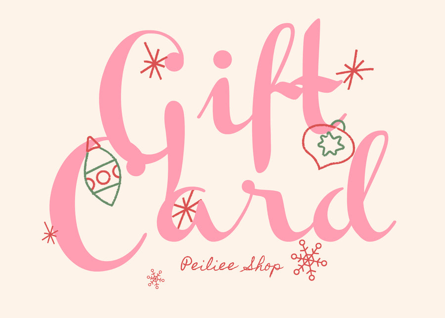 Gift card - Peiliee Shop